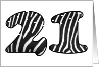 Zebra design - Happy 21st Birthday card