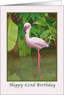 62nd Birthday with Pink Flamingo card