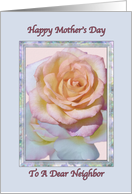 Neighbor's Mother's Day Card With Peace Rose card