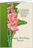 Birthday, Pastor, Pink Gladiolus card