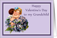Happy Valentine's Day to my Grandchild card