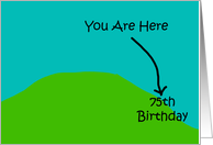 75th Funny Over The Hill Birthday Card
