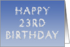 Happy 23rd Birthday written in clouds card