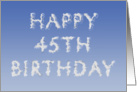 Happy 45th Birthday written in clouds card