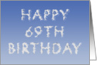 Happy 69th Birthday written in clouds card