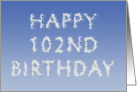 Happy 102nd Birthday written in clouds card