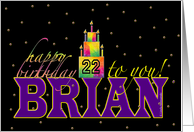 Brian Birthday 22 card