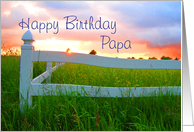 Birthday,Papa,Sun Over Low Sun and White Fence in Field of Buttercups card