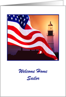 Welcome Home, Sailor, American Flag Flutter By Lighted Lighthouse card