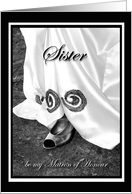 Sister be my Matron of Honour Wedding Dress and Shoe card