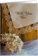 Will You Be My Bridesmaid, Country Lace, Custom Personalize card