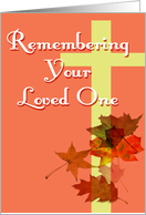 Remembrance - Your Loved One card