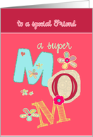 to a special friend, happy mother's day, letters & florals card