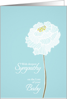 Loss of Baby, with deepest sympathy, card, white flower card