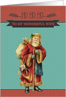 To my wonderful Wife, HO HO HO from Santa, Vintage Christmas card