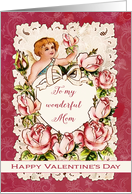 To my wonderful Mom, Happy Valentine's Day, heart, cupid and roses card