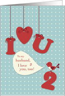 Husband, I Love You, Too, Valentine Red Bird, Hanging Symbols card