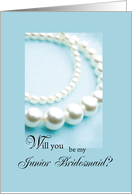 Will You Be Junior Bridesmaid, Pearls Bridal Party Invitation Request card