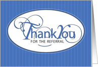 Referral Thank You Business, Blue, Black, White with Stripes. card