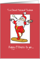 To Personal Trainer Fitness Exercise Christmas with Santa card