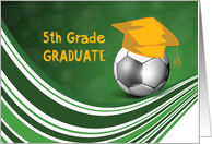 5th Grade Graduation, Soccer Ball and Hat card