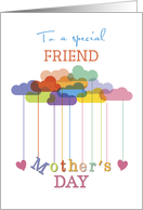 Friend, Cute Mother's Day Rainbow Clouds and Hearts card