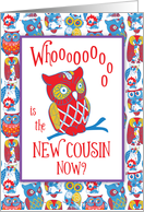 New Cousin Congratulations, Awesome Owl card