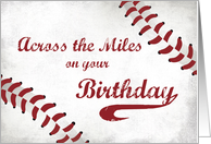 Across the Miles Happy Birthday Large Grunge Baseball card