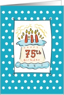 75th Birthday Cake on Blue Teal with Dots card