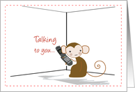 Talking to you... card