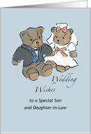 Wedding Wishes to Son and Daughter-in-law, Bride and Groom Bears card
