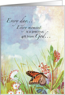 Every day is precious gift from God card