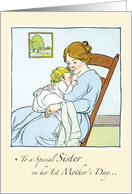 To a Special Sister On Her 1st Mother's Day... card