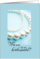 Will You be my Bridesmaid? Pearl Necklace card