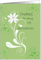 THANKS for being my BRIDESMAID! card