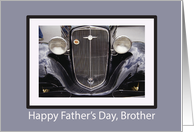 Happy Father's Day to Brother with Classic Car, Vintage card