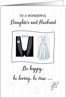 Wedding Congratulations to Daughter & Husband, Bridal Gown & Tuxedo card