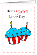 Have a SWEET Labor Day Card