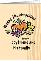 Happy Thanksgiving, Boyfriend & Family, Pumpkin, Grapes, Corn, Leaves card
