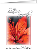 Sincerest Sympathy loss of Your Mother, Flower card