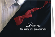 Thank you for being my GROOMSMAN, Red Tie and Tuxedo, Wedding card