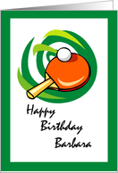 Table Tennis Happy Birthday Barbara card