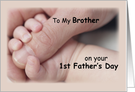 To Brother, First Father's Day, Baby, Hand card