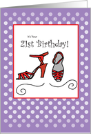 21st Birthday Red Shoes, Sandals, High Heels, Purple card