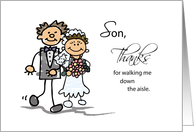 Son, Thanks for Walking Me Down the Aisle, Stick Figure Drawings card