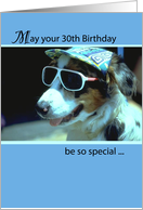 30th Birthday, Dog with Sunglasses and Hat, Humorous, Funny card