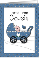 Congratulations First time Cousin, Boy card
