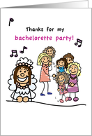Thanks for Bachelorette Party! card