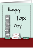 Happy Tax Day, Humorous card