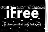 Divorce is Final Party Invitation card